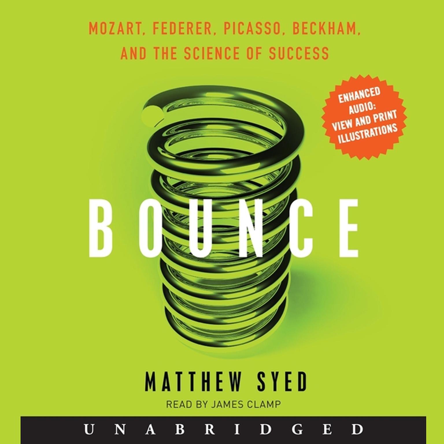 Printable Bounce: Mozart, Federer, Picasso, Beckham, and the Science of Success Audiobook Cover Art