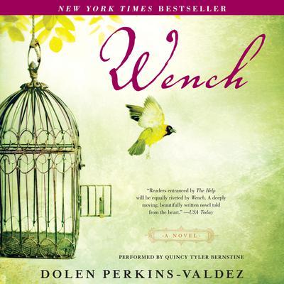 Wench: A Novel Audiobook, by Dolen Perkins-Valdez