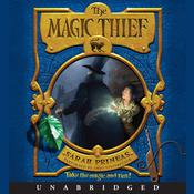 The Magic Thief Audiobook, by Sarah Prineas