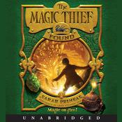The Magic Thief: Found Audiobook, by Sarah Prineas