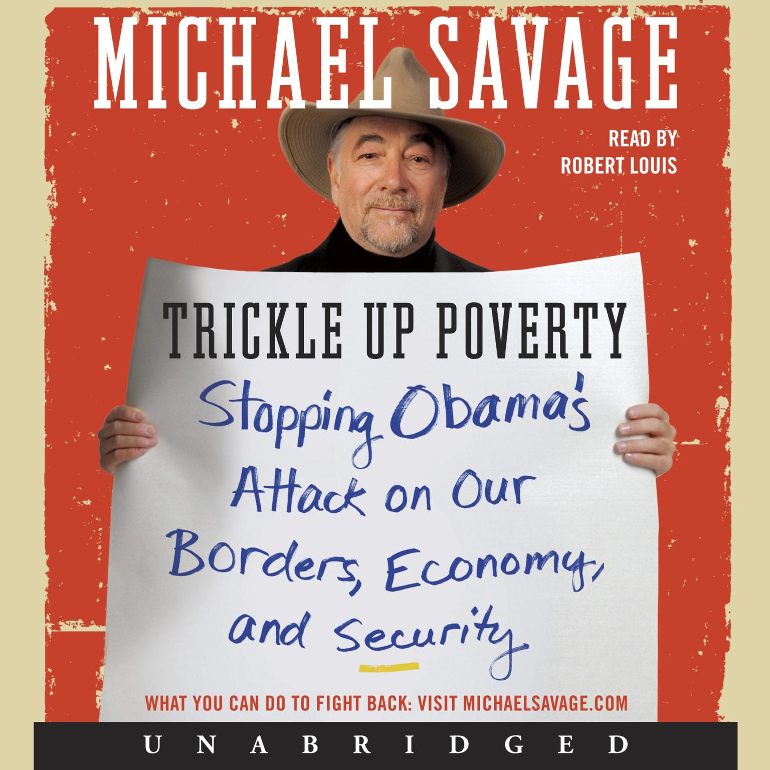 Printable Trickle Up Poverty: Stopping Obama's Attack on Our Borders, Economy, and Security Audiobook Cover Art