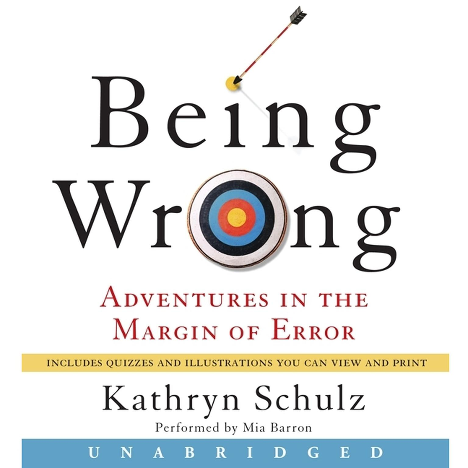 Printable Being Wrong: Adventures in the Margin of Error Audiobook Cover Art