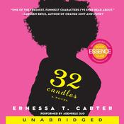 32 Candles: A Novel Audiobook, by Ernessa T. Carter