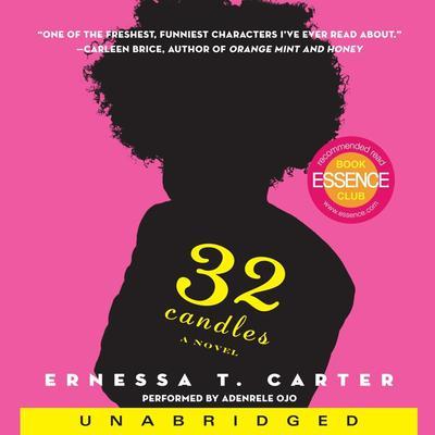 32 Candles: A Novel Audiobook, by Ernessa T. Carter