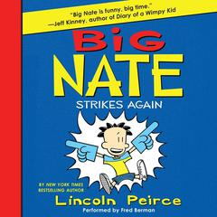 Big Nate Strikes Again Audiobook, by Lincoln Peirce