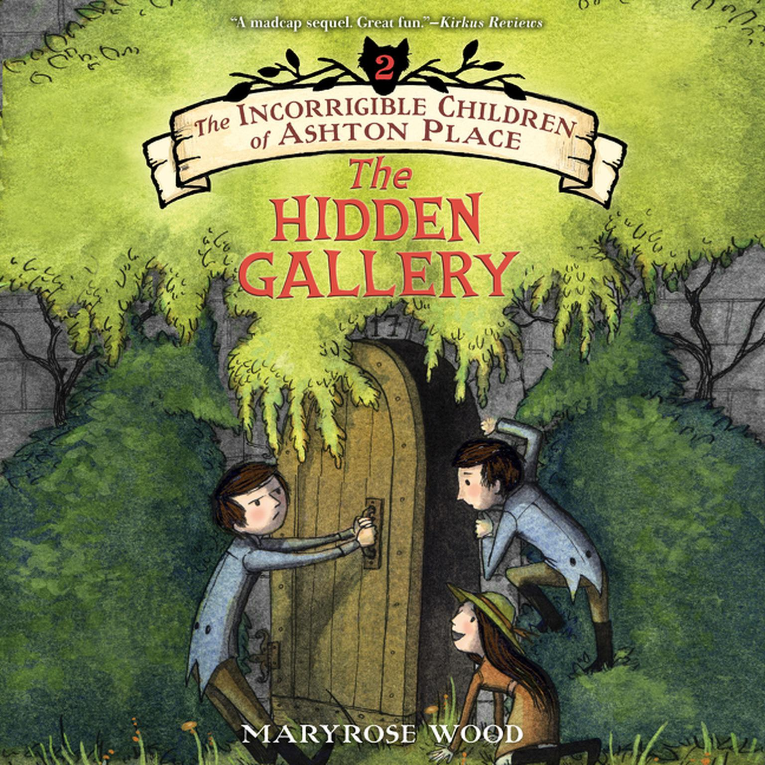 Printable The Incorrigible Children of Ashton Place: Book II: The Hidden Gallery Audiobook Cover Art