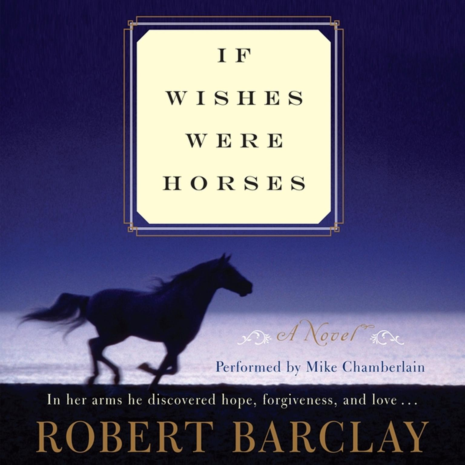 Printable If Wishes Were Horses: A Novel Audiobook Cover Art