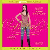 Pretty Little Liars #3: Perfect: A Pretty Little Liars Novel, by Sara Shepard