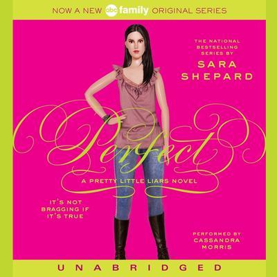 Pretty Little Liars #3: Perfect: A Pretty Little Liars Novel Audiobook, by Sara Shepard