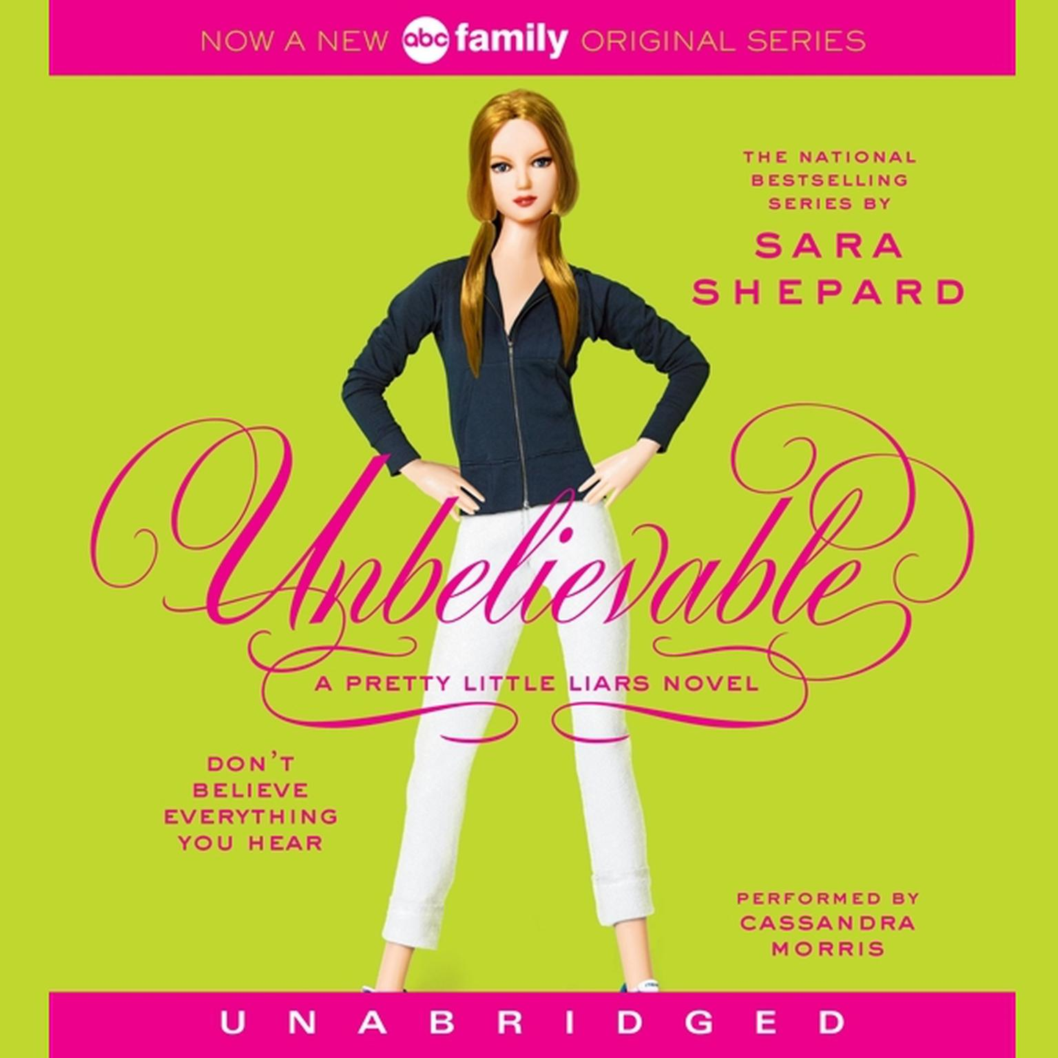 Printable Pretty Little Liars #4: Unbelievable: A Pretty Little Liars Novel Audiobook Cover Art
