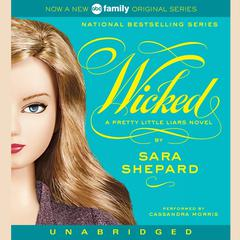 Pretty Little Liars #5: Wicked: A Pretty Little Liars Novel Audiobook, by Sara Shepard