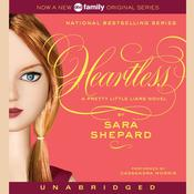 Heartless: A Pretty Little Liars Novel, by Sara Shepar
