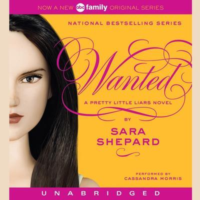 Pretty Little Liars #8: Wanted: A Pretty Little Liars Novel Audiobook, by Sara Shepard