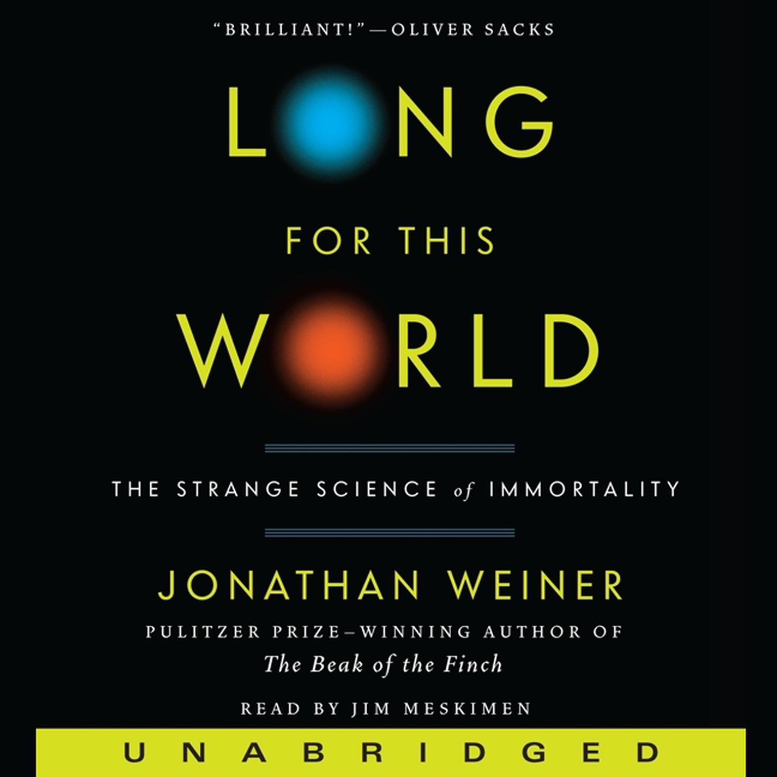Printable Long for This World: The Strange Science of Immortality Audiobook Cover Art