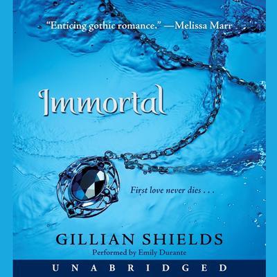 Immortal Audiobook, by Gillian Shields