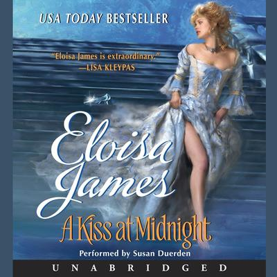 A Kiss at Midnight Audiobook, by Eloisa James