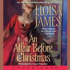 An Affair Before Christmas Audiobook, by Eloisa James
