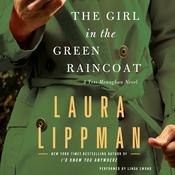 The Girl in the Green Raincoat: A Tess Monaghan Novel Audiobook, by Laura Lippman