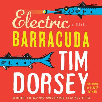 Electric Barracuda Audiobook, by Tim Dorsey
