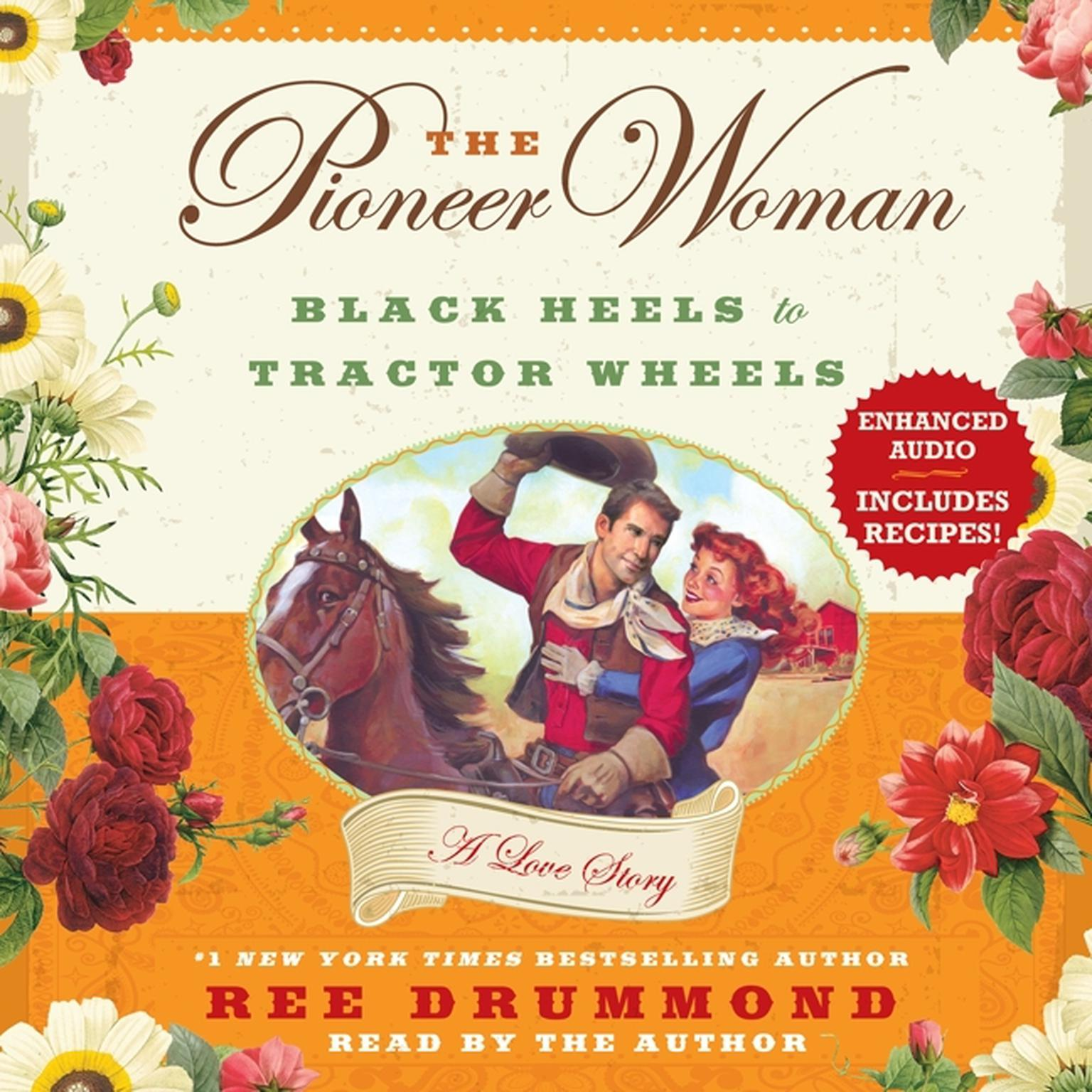 Printable The Pioneer Woman: Black Heels to Tractor Wheels—A Love Story Audiobook Cover Art