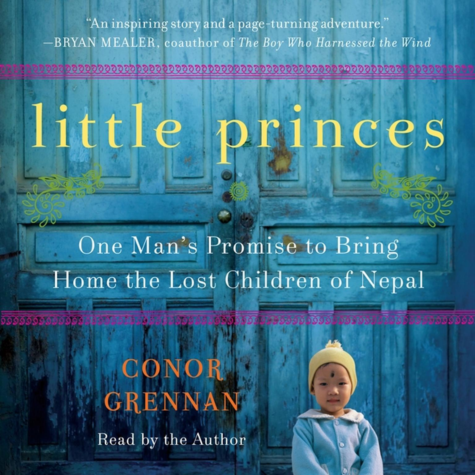 Printable Little Princes: One Man's Promise to Bring Home the Lost Children of Nepal Audiobook Cover Art
