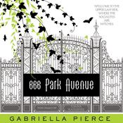 666 Park Avenue Audiobook, by Gabriella Pierce