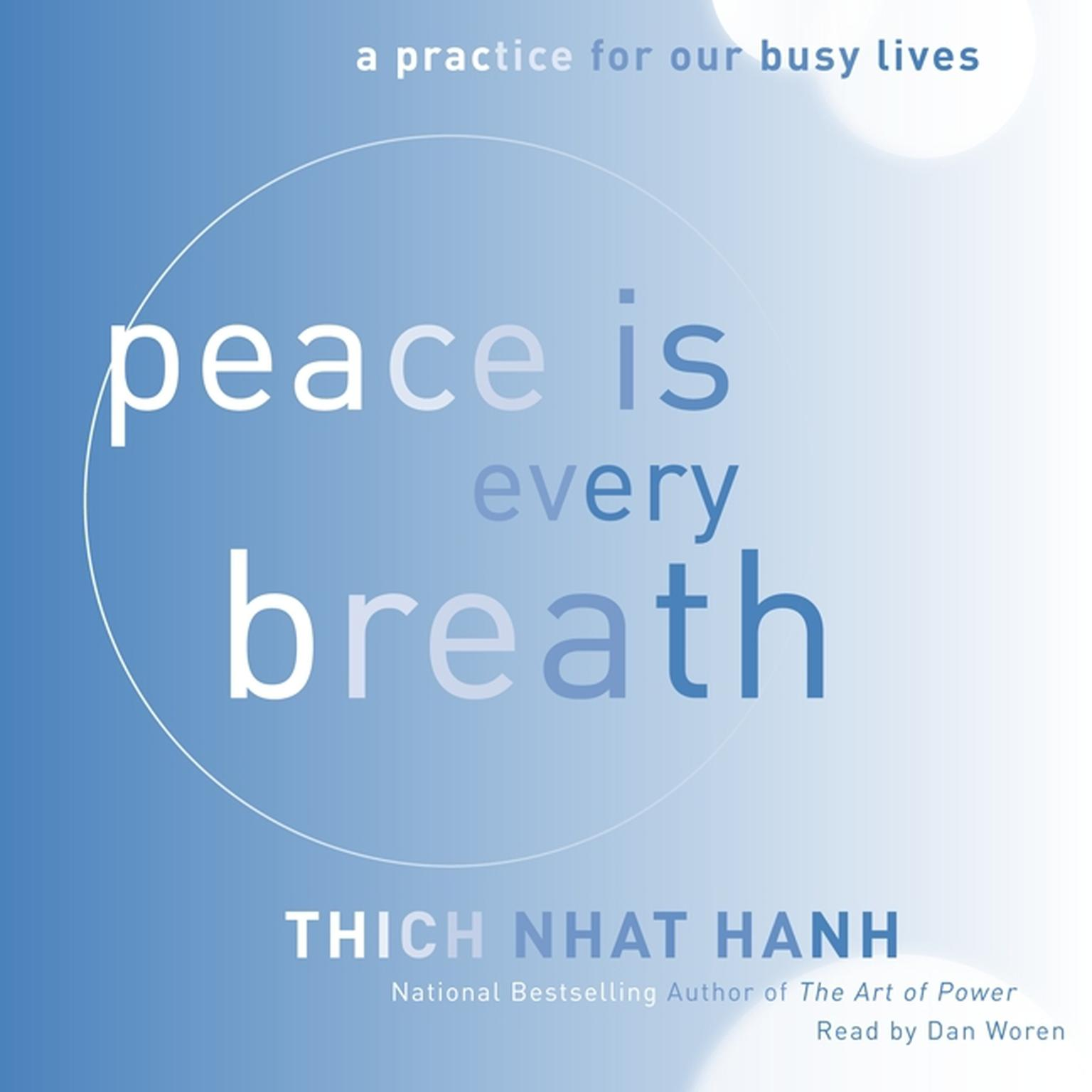Printable Peace Is Every Breath: A Practice for Our Busy Lives Audiobook Cover Art