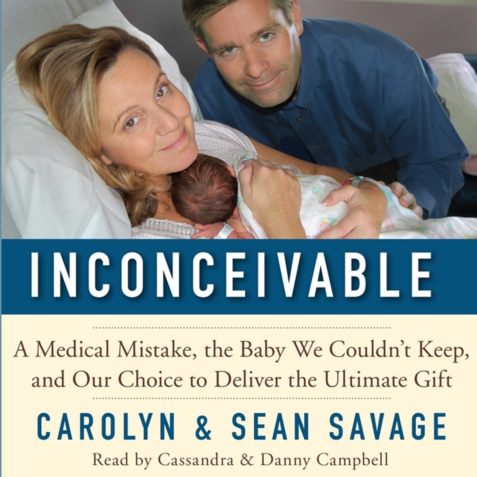 Printable Inconceivable: A Medical Mistake, the Baby We Couldn't Keep, and Our Choice to Deliver the Ultimate Gift Audiobook Cover Art