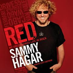 Red: My Uncensored Life in Rock Audiobook, by Sammy Hagar