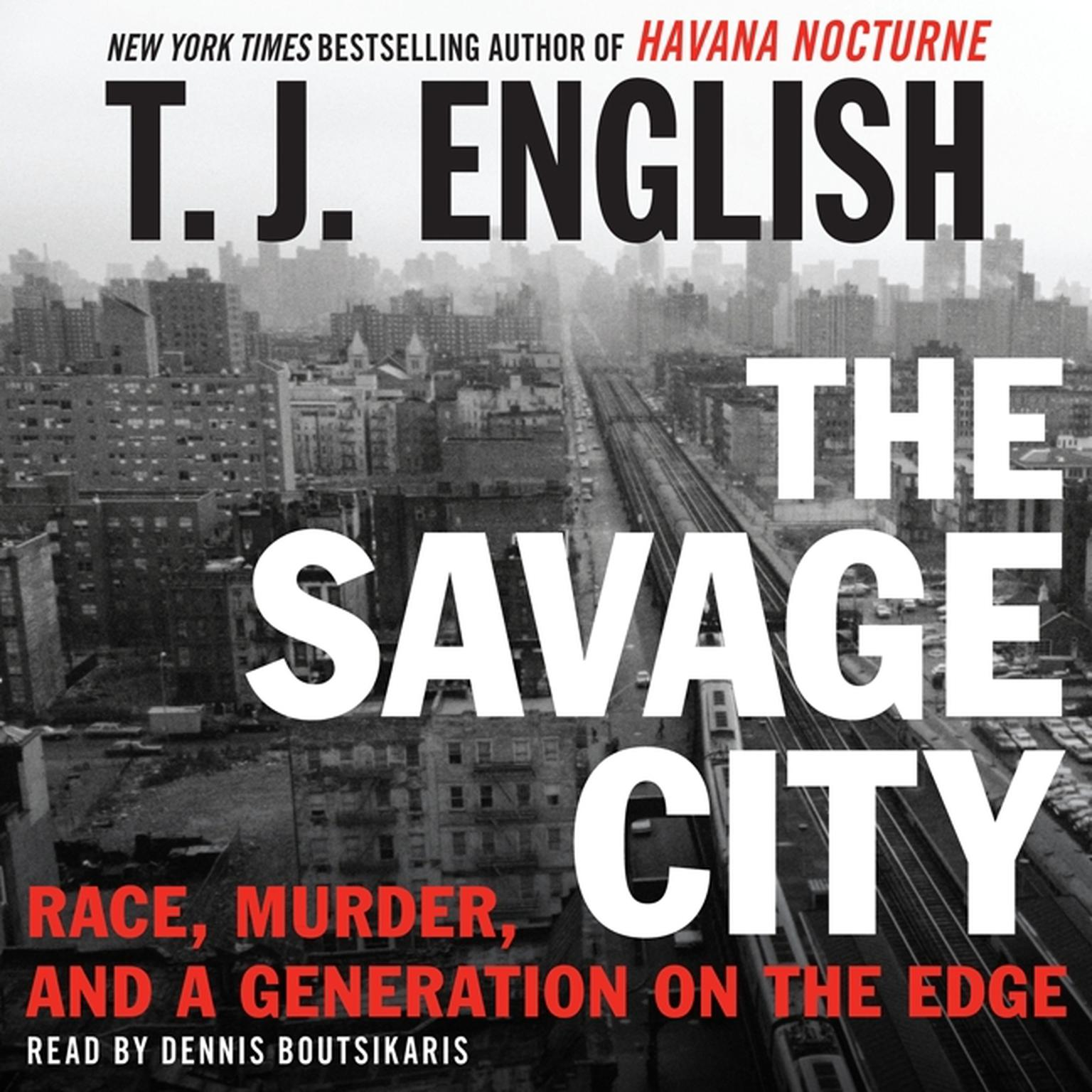 Printable The Savage City: Race, Murder, and a Generation on the Edge Audiobook Cover Art