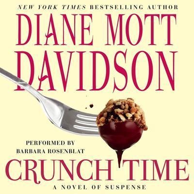 Crunch Time: A Novel of Suspense Audiobook, by Diane Mott Davidson