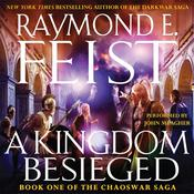 A Kingdom Besieged Audiobook, by Raymond E. Feist