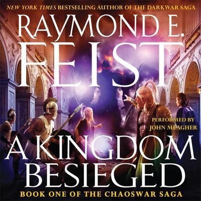 A Kingdom Besieged Audiobook, by Raymond E. Feist