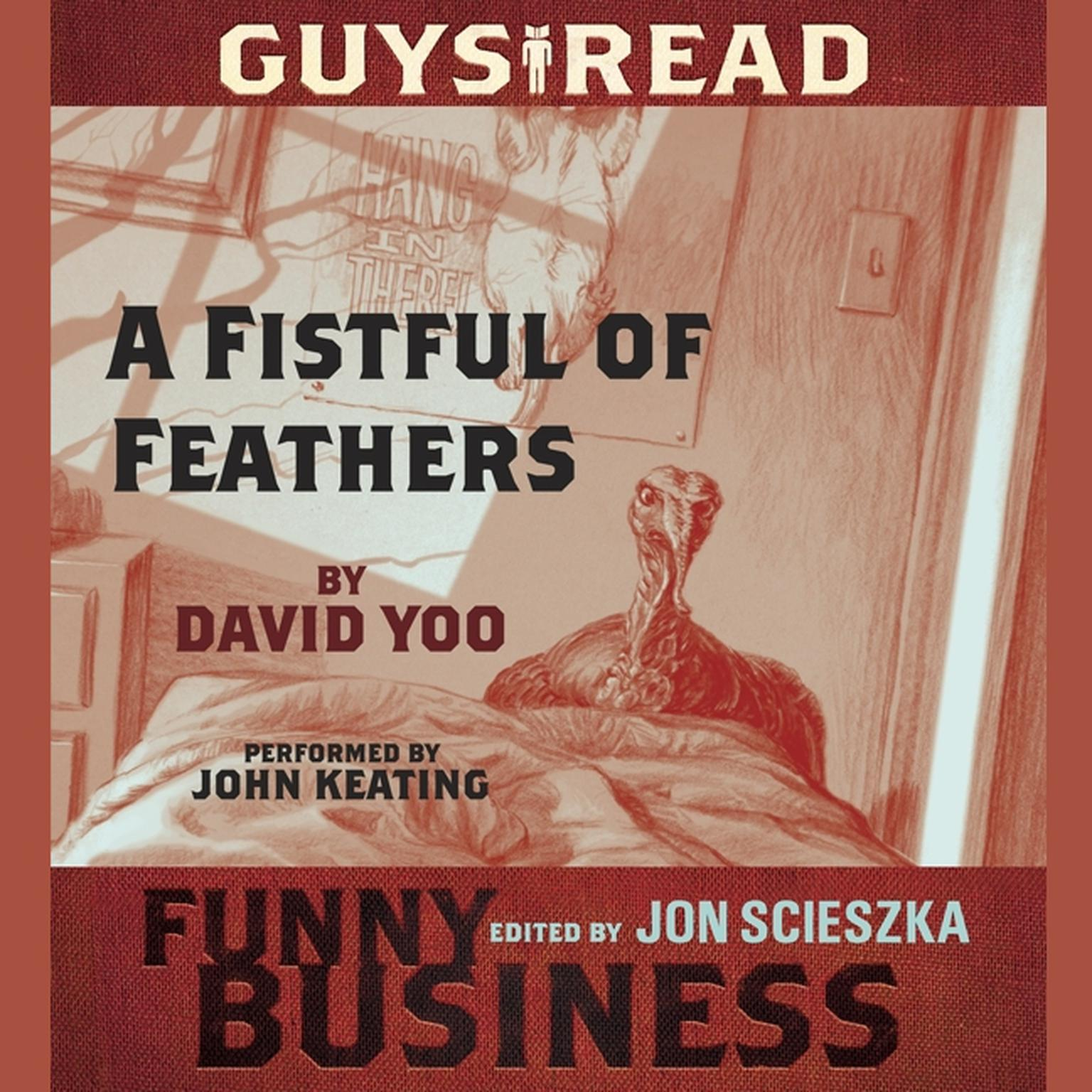 Printable Guys Read: A Fistful of Feathers: A Story from Guys Read: Funny Business Audiobook Cover Art