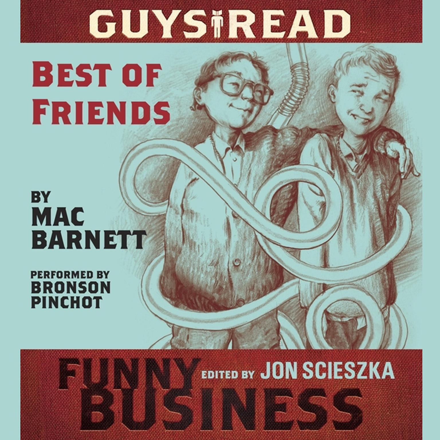 Printable Guys Read: Best of Friends: A Story from Guys Read: Funny Business Audiobook Cover Art