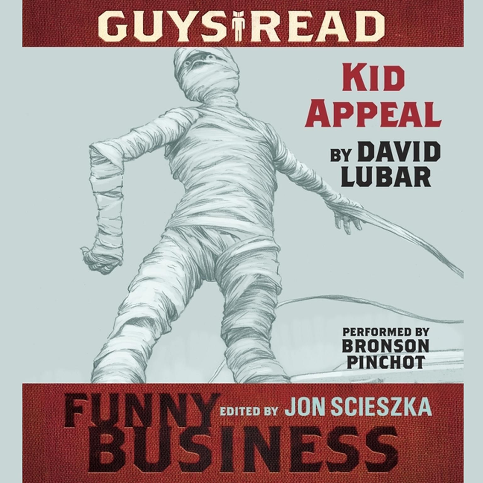 Printable Guys Read: Kid Appeal: A Story from Guys Read: Funny Business Audiobook Cover Art