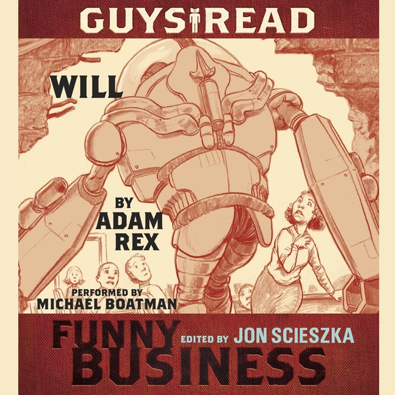 Printable Guys Read: Will: A Story from Guys Read: Funny Business Audiobook Cover Art