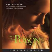 The Poison Diaries Audiobook, by Maryrose Wood