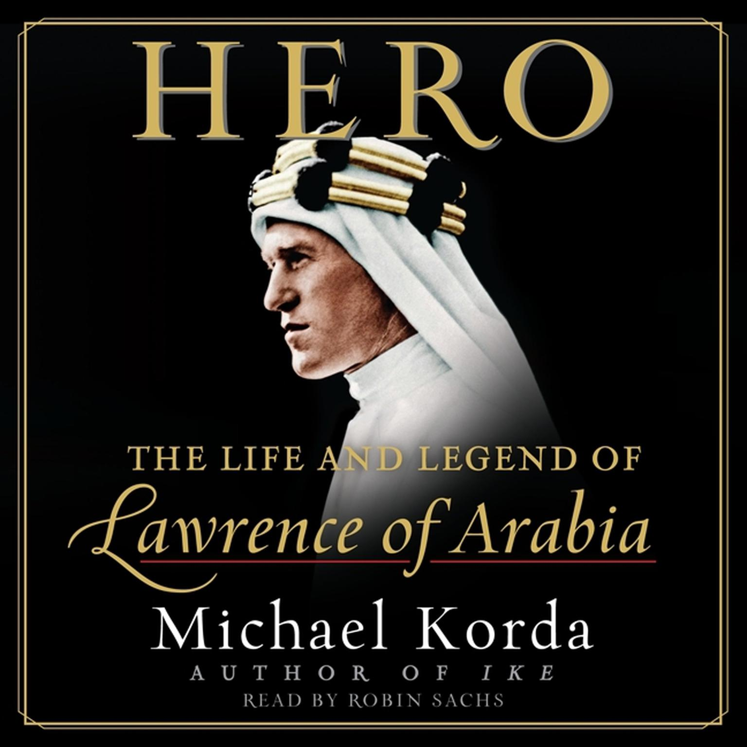 Printable Hero: The Life and Legend of Lawrence of Arabia Audiobook Cover Art