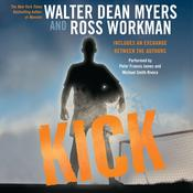 Kick, by Walter Dean Myers, Ross Workman