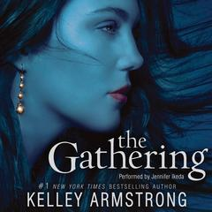 The Gathering Audiobook, by Kelley Armstrong
