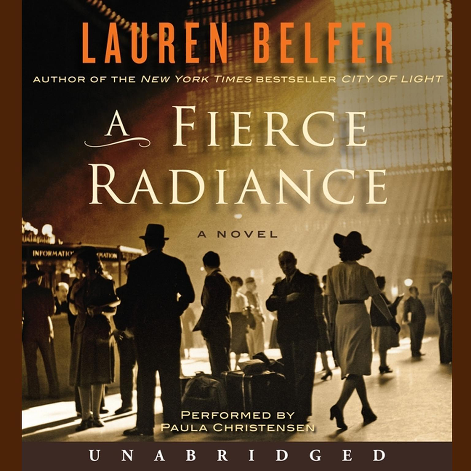 Printable A Fierce Radiance: A Novel Audiobook Cover Art
