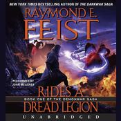 Rides a Dread Legion: Book One of the Demonwar Saga Audiobook, by Raymond E. Feist