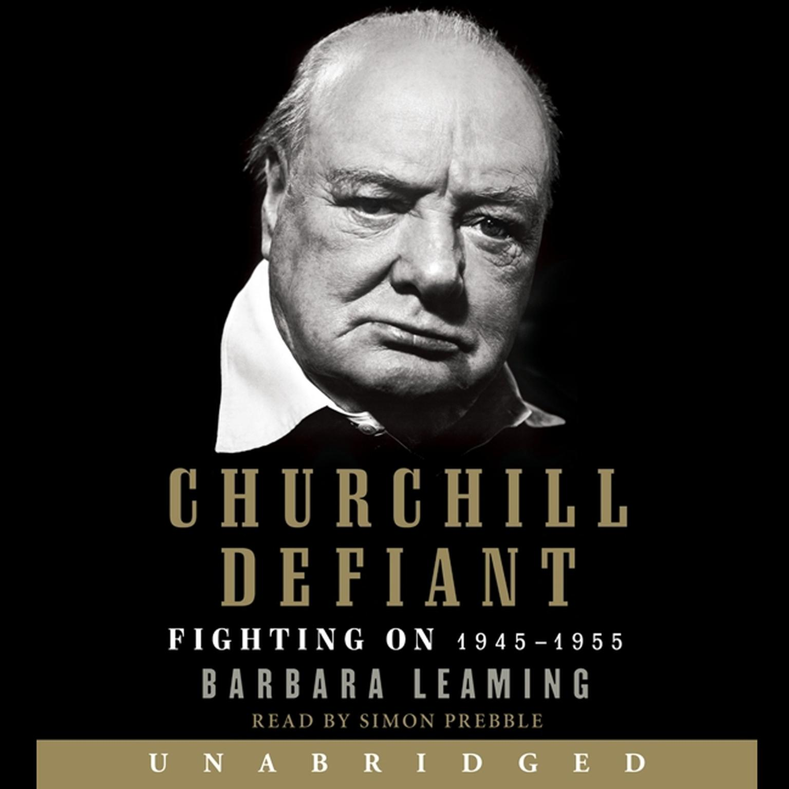 Printable Churchill Defiant: Fighting On: 1945-1955 Audiobook Cover Art