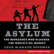 The Asylum, by Leah McGrath Goodman