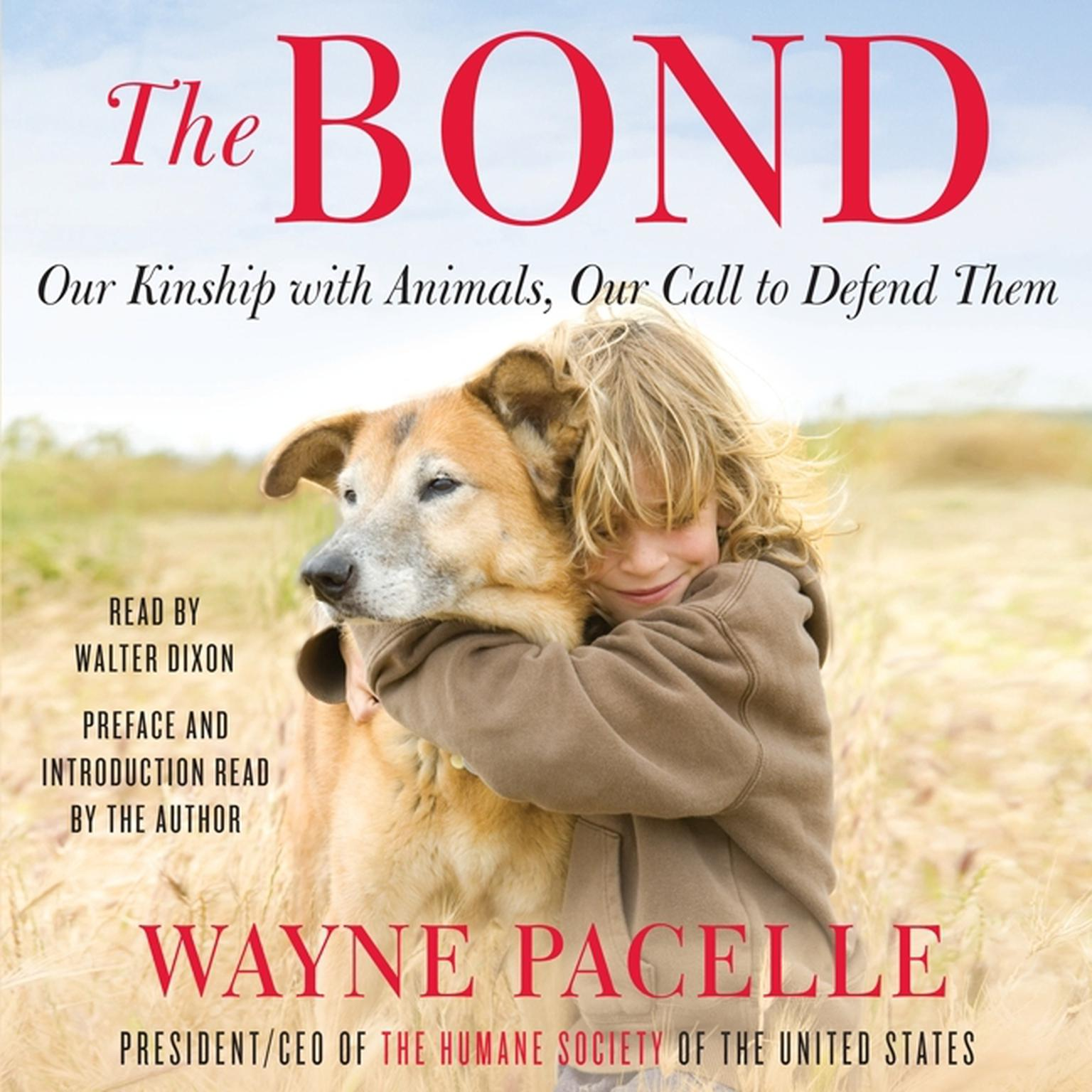 Printable The Bond: Protecting the Special Relationship Between Animals and Humans Audiobook Cover Art