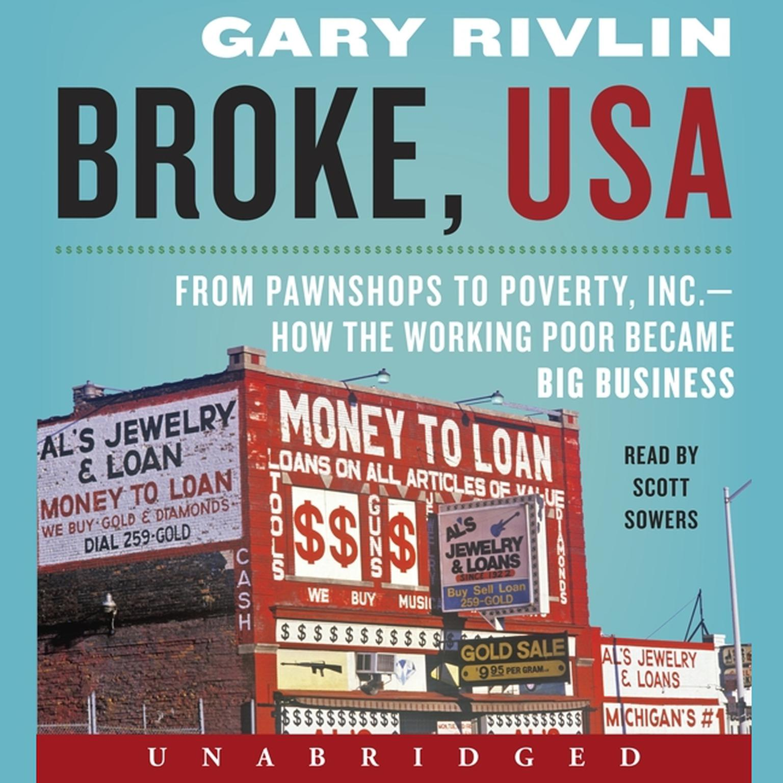 Printable Broke, USA: From Pawnshops to Poverty, Inc.-How the Working Poor Became Big Business Audiobook Cover Art