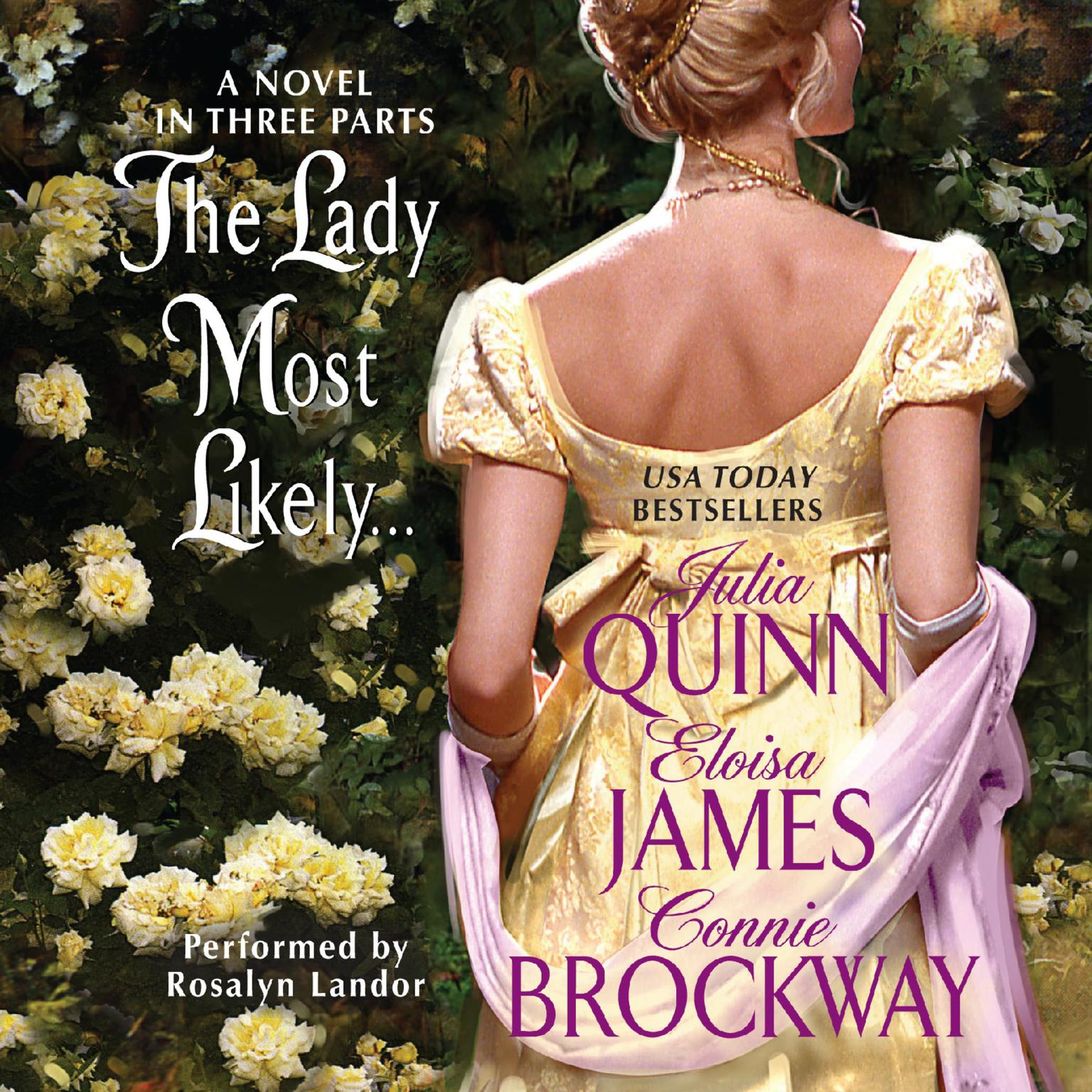 Printable The Lady Most Likely...: A Novel in Three Parts Audiobook Cover Art