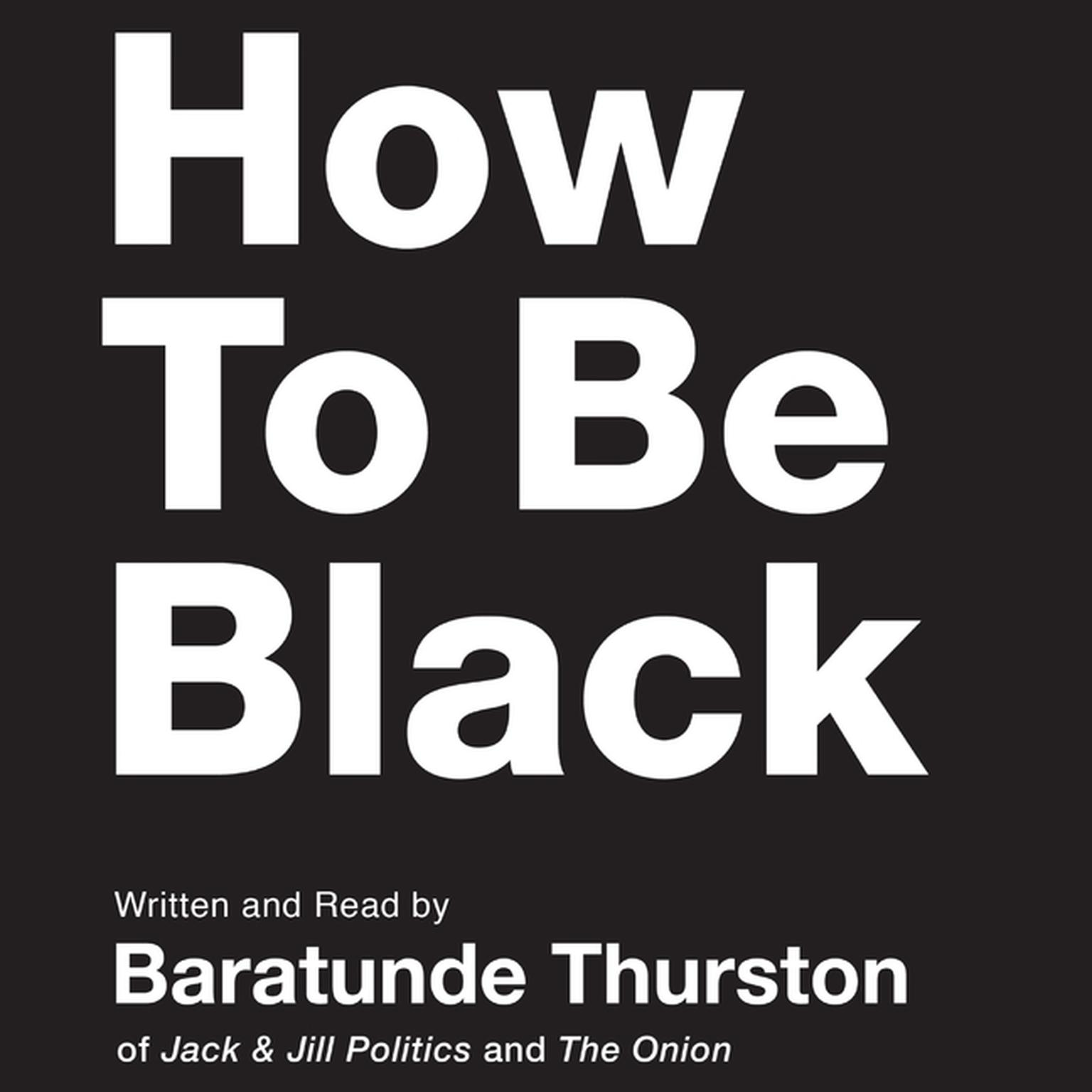 Printable How to Be Black Audiobook Cover Art