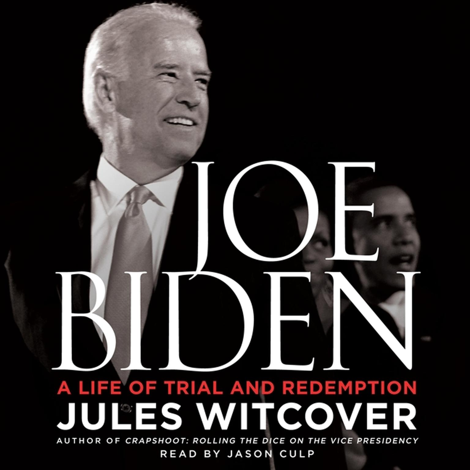 Printable Joe Biden: A Life of Trial and Redemption Audiobook Cover Art